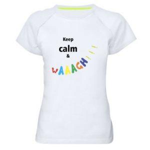 Damska koszulka sportowa Keep calm & waaagh!!!