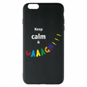 Etui na iPhone 6 Plus/6S Plus Keep calm & waaagh!!!