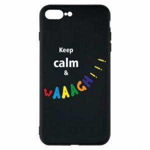 Etui na iPhone 8 Plus Keep calm & waaagh!!!