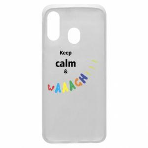 Etui na Samsung A40 Keep calm & waaagh!!!