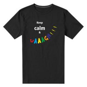 Męska premium koszulka Keep calm & waaagh!!!