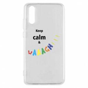 Etui na Huawei P20 Keep calm & waaagh!!!