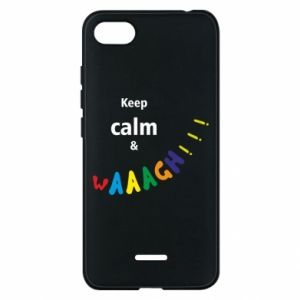 Etui na Xiaomi Redmi 6A Keep calm & waaagh!!!