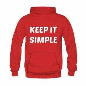 Kid's hoodie Keep it simple