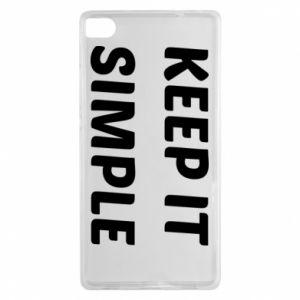 Huawei P8 Case Keep it simple
