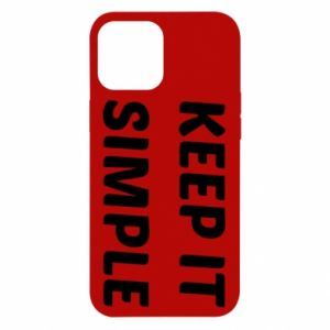 iPhone 12 Pro Max Case Keep it simple