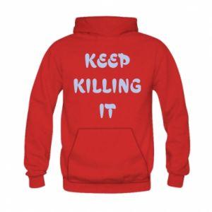Bluza z kapturem dziecięca Keep killing it