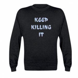Bluza dziecięca Keep killing it