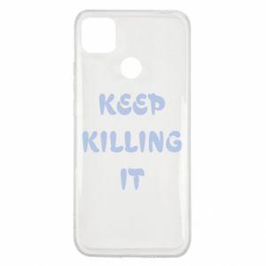 Etui na Xiaomi Redmi 9c Keep killing it