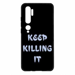 Etui na Xiaomi Mi Note 10 Keep killing it