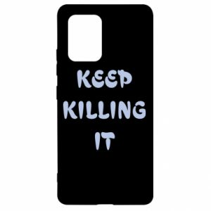 Etui na Samsung S10 Lite Keep killing it