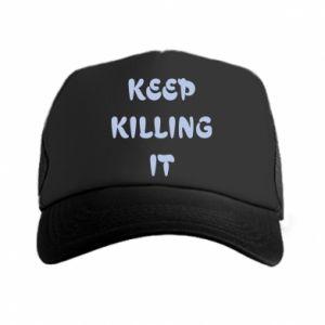 Czapka trucker Keep killing it