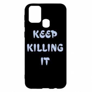 Etui na Samsung M31 Keep killing it