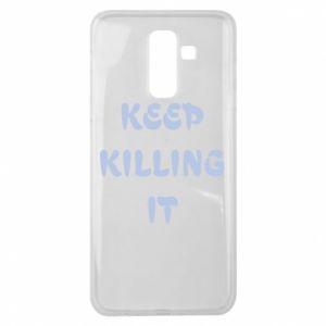 Etui na Samsung J8 2018 Keep killing it
