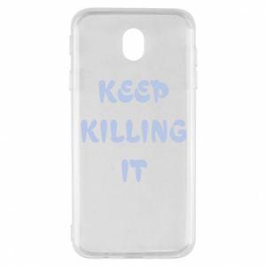 Etui na Samsung J7 2017 Keep killing it