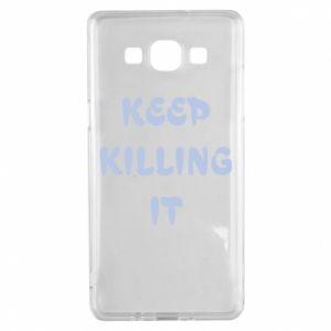 Etui na Samsung A5 2015 Keep killing it