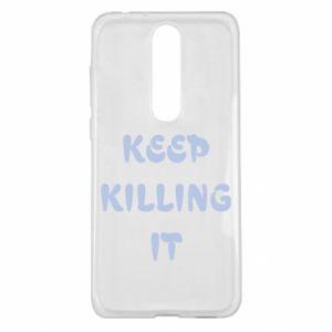 Etui na Nokia 5.1 Plus Keep killing it