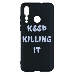 Etui na Huawei Nova 4 Keep killing it