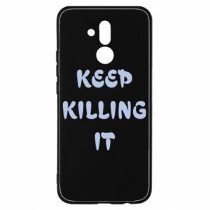 Etui na Huawei Mate 20 Lite Keep killing it