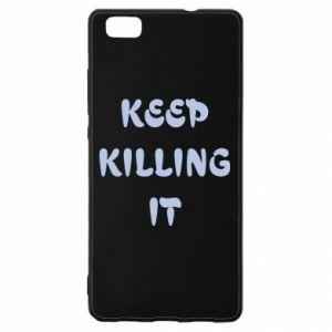 Etui na Huawei P 8 Lite Keep killing it