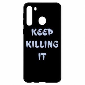 Etui na Samsung A21 Keep killing it