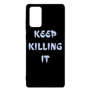 Etui na Samsung Note 20 Keep killing it