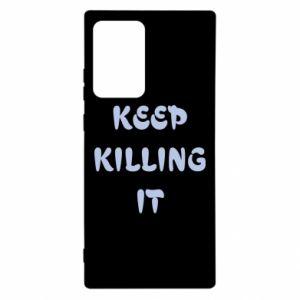 Etui na Samsung Note 20 Ultra Keep killing it