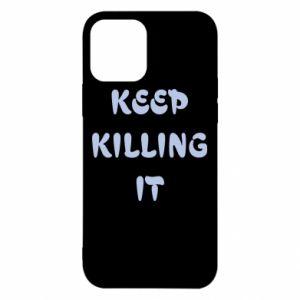 Etui na iPhone 12/12 Pro Keep killing it