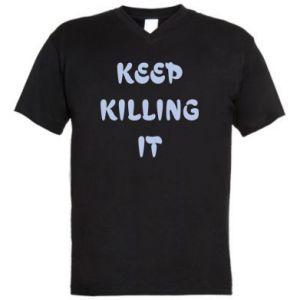 Męska koszulka V-neck Keep killing it