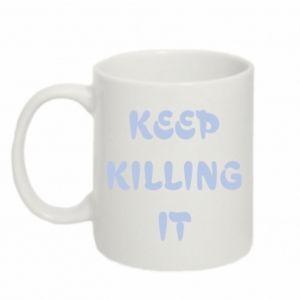 Kubek 330ml Keep killing it