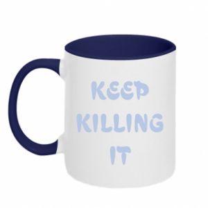 Kubek dwukolorowy Keep killing it