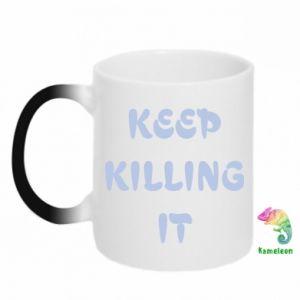 Kubek-magiczny Keep killing it