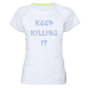 Koszulka sportowa damska Keep killing it