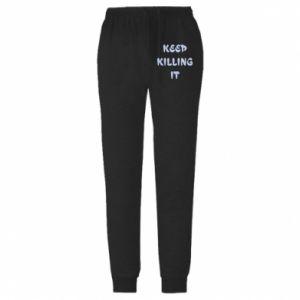 Spodnie lekkie męskie Keep killing it