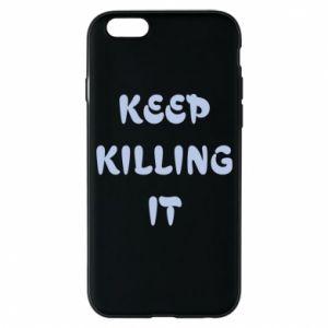 Etui na iPhone 6/6S Keep killing it