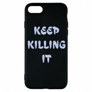 Etui na iPhone 7 Keep killing it