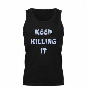 Męska koszulka Keep killing it
