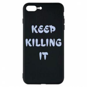 Etui na iPhone 8 Plus Keep killing it