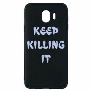 Etui na Samsung J4 Keep killing it