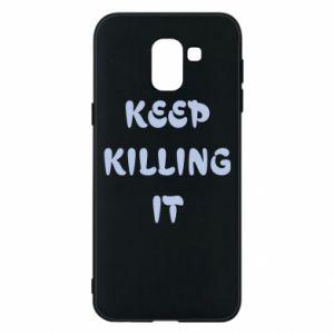 Etui na Samsung J6 Keep killing it