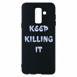 Etui na Samsung A6+ 2018 Keep killing it