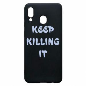 Etui na Samsung A20 Keep killing it