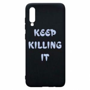 Etui na Samsung A70 Keep killing it