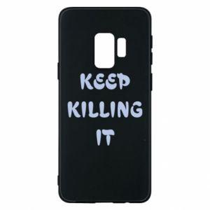 Etui na Samsung S9 Keep killing it