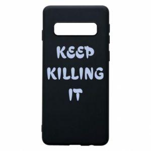 Etui na Samsung S10 Keep killing it