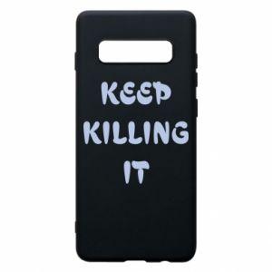 Etui na Samsung S10+ Keep killing it