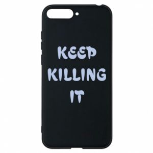 Etui na Huawei Y6 2018 Keep killing it