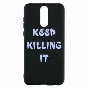 Etui na Huawei Mate 10 Lite Keep killing it