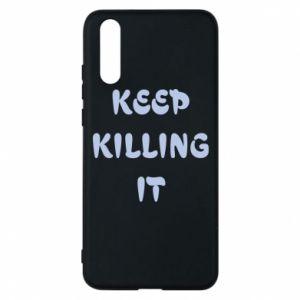 Etui na Huawei P20 Keep killing it