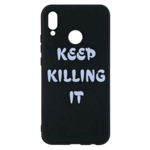 Etui na Huawei P20 Lite Keep killing it